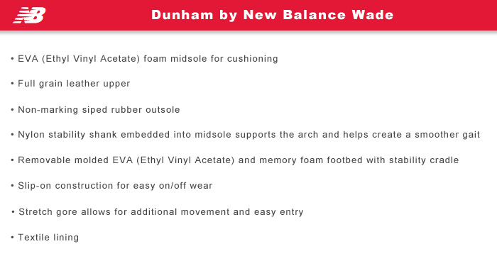 Dunham by New Balance Features Information: Wade
